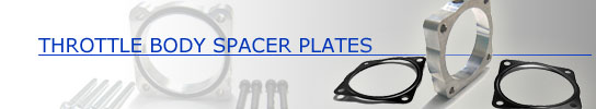 Throttle Body Spacer Plates